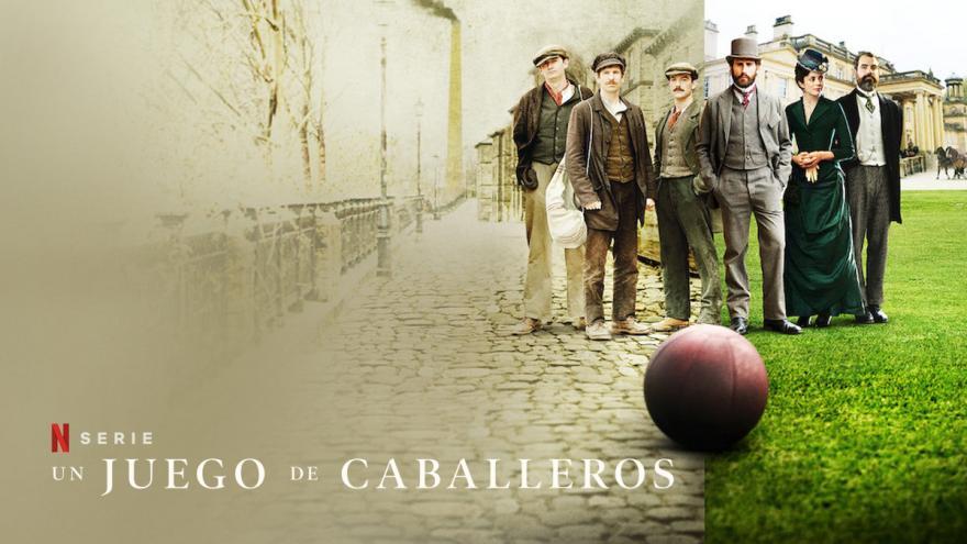 El futbol, 'Un Juego de Caballeros'