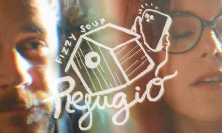 Fizzy Soup comparte el videoclip «Refugio»