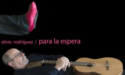 Silvio Rodríguez presenta su nuevo disco 'Para la Espera'