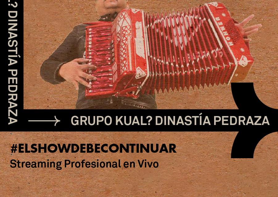 #ElShowDebeContinuar Grupo Kual? en vivo vía streaming