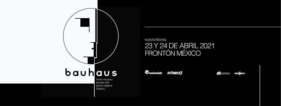 Será hasta abril de 2021 cuando Bauhaus regrese a México