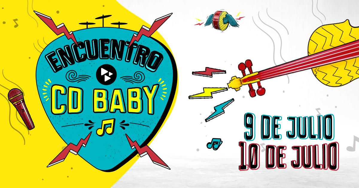 «Encuentro CD Baby»; conferencias y talleres gratuitos
