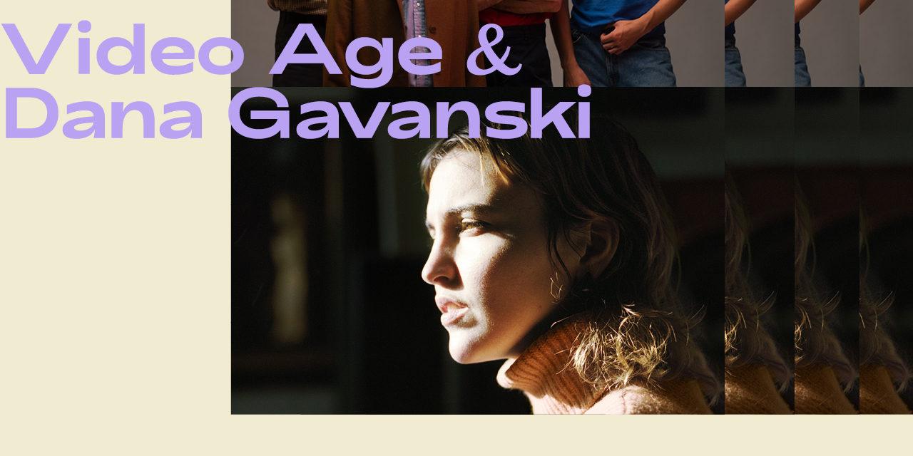 Major Tom e Indie Rocks! presentan: Video Age + Dana Gavanski