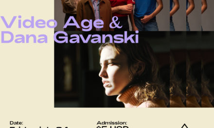 Major Tom e Indie Rocks! presentan: Video Age + Dana Gavanski