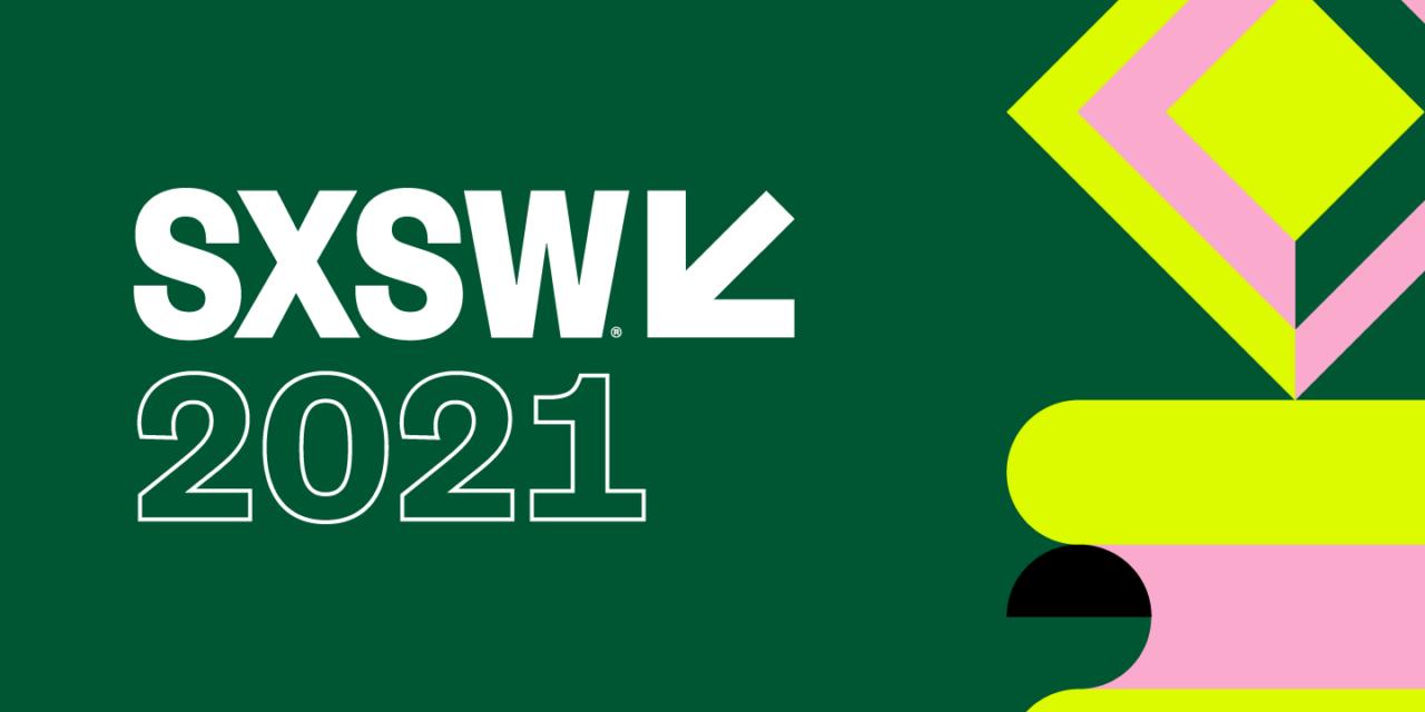 SXSW será una experiencia digital para su edición 2021