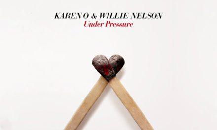 Karen O y Willie Nelson reversionan «Under Pressure»