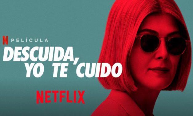 Descuida, yo te cuido: una película de Netflix