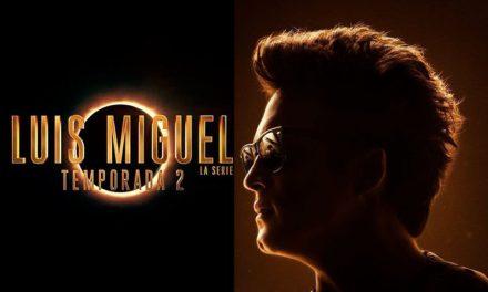Netflix nos da un adelanto de la segunda temporada de Luis Miguel