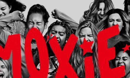 Moxie: Una película para concientizar a las nuevas generaciones