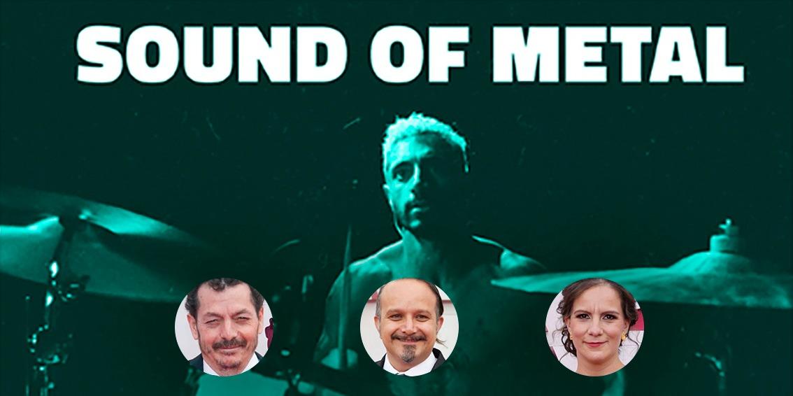 Los mexicanos que ganaron el Óscar por Mejor Sonido en Sound of Metal