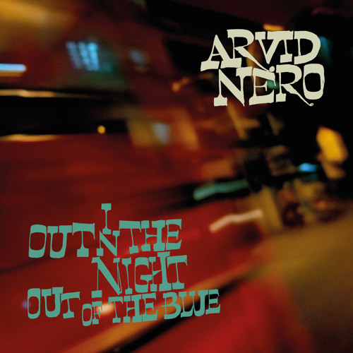 arvid_nero_out_in_the_night