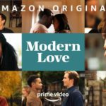 ¡Por fin! Amazon Prime anuncia segunda temporada de 'Modern Love'