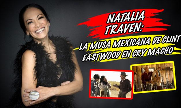 Natalia Traven: la musa mexicana de Clint Eastwood en Cry Macho
